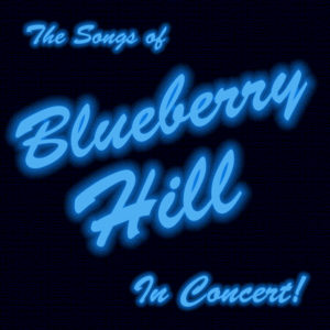 The Songs of Blueberry Hill